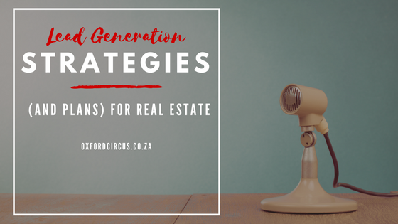 lead-generation-strategies-and-plans-for-real-estate